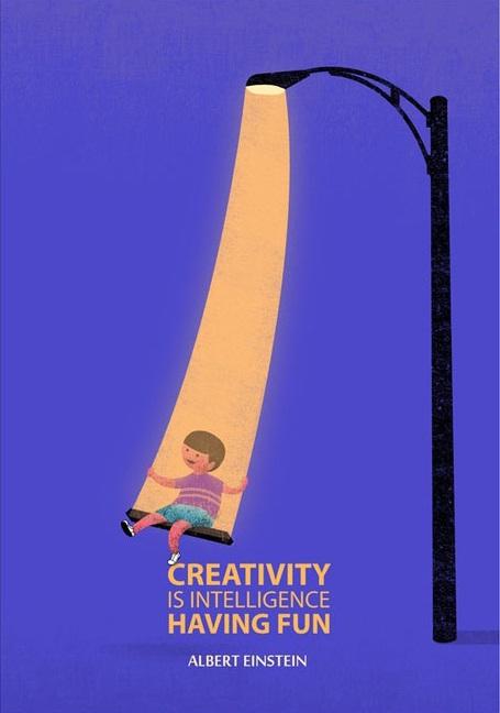 创造力就是用智慧创造乐趣。