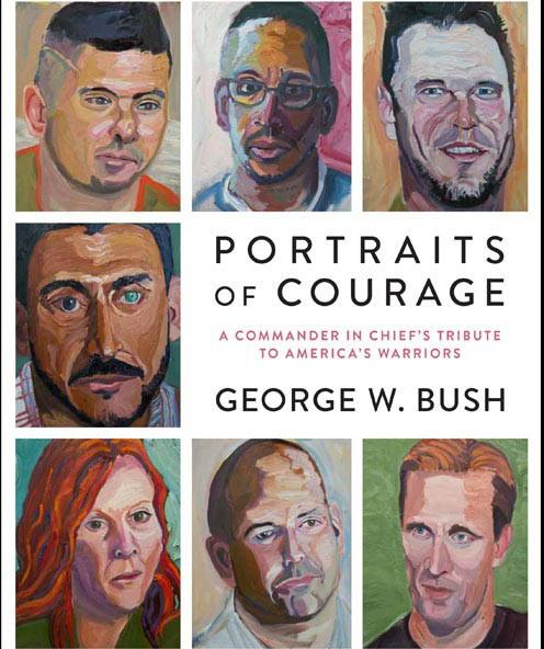 小布什新书《勇气的肖像:三军统帅向美国勇士的致敬》书封